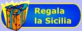 Regala la Sicilia